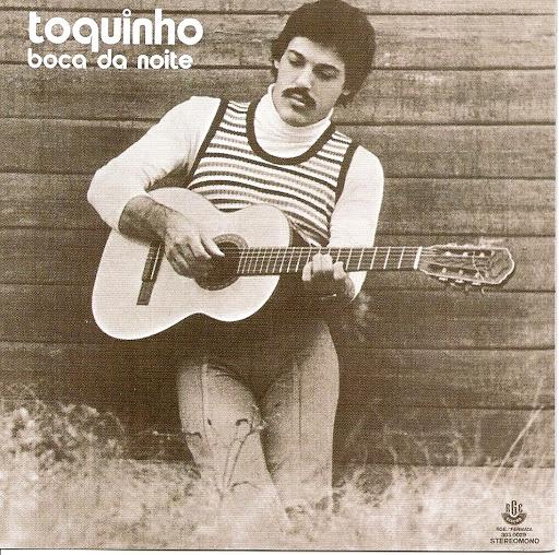 Toquinho — Boca da Noite, 1974